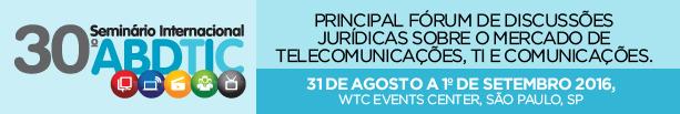 30⁰ Seminário Internacional ABDTIC